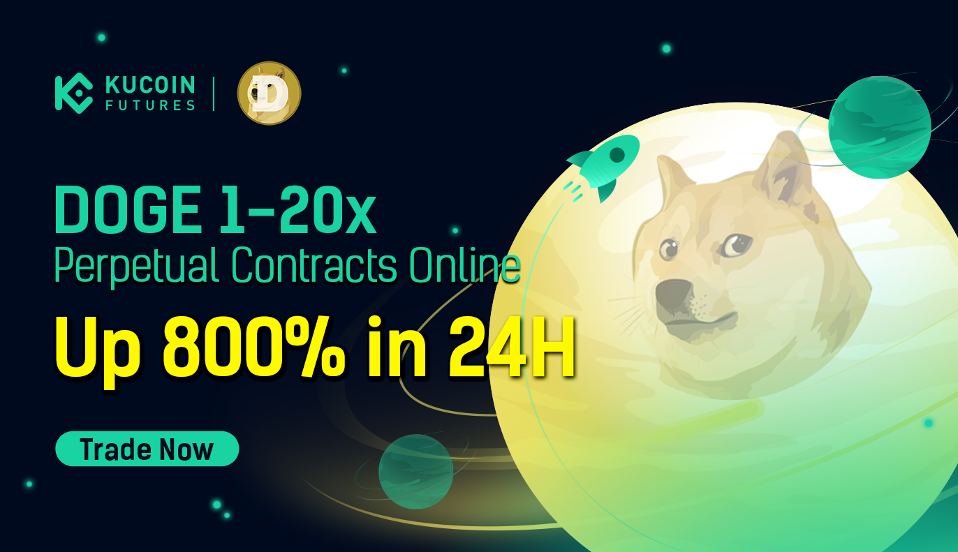 Kucoin Cryptocurrency Exchange Buy Sell Bitcoin Ethereum And More Kucoin Futures Has Launched Dogecoin Doge Perpetual Contracts Supporting 1 20x Leverage