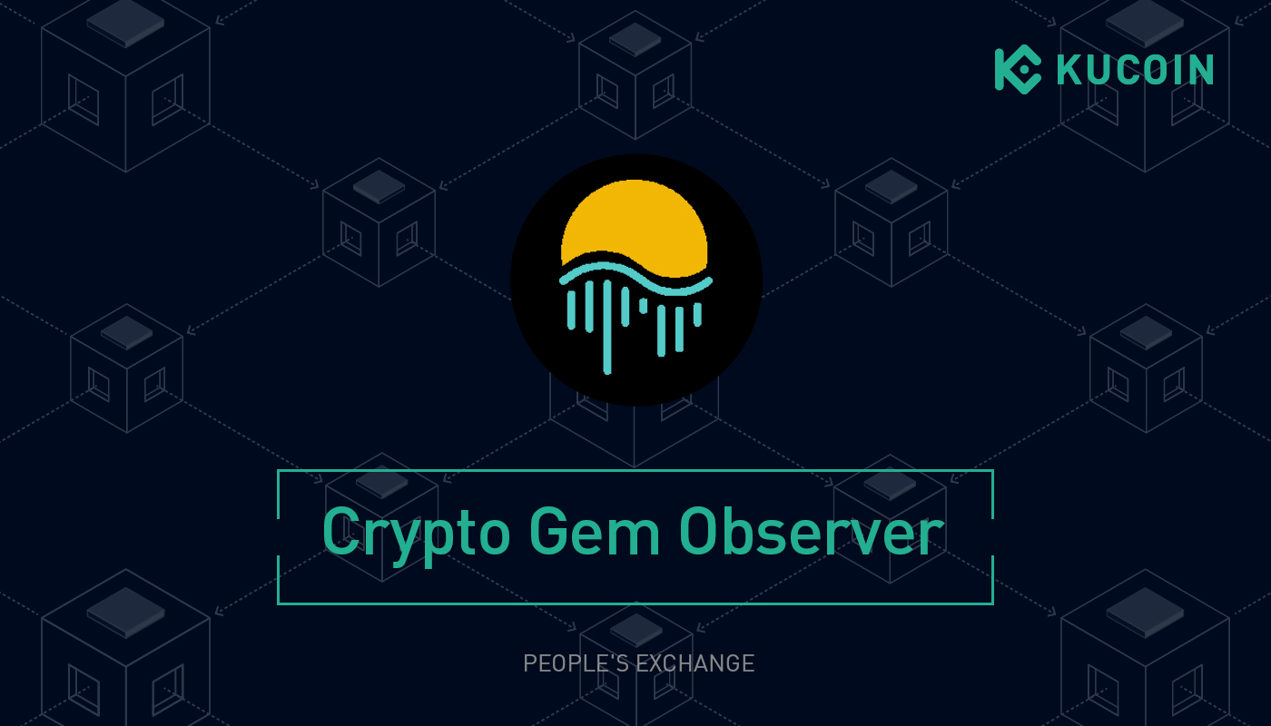 What Is Moonriver (MOVR) And How Does It Work? | KuCoin Crypto Gem Observer